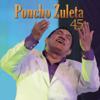 Poncho Zuleta 45 Años - Poncho Zuleta