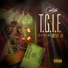 T G I F feat M City J R Explicit Single