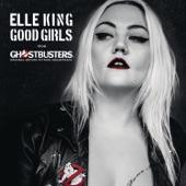 Elle King - Good Girls