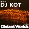 Distant Worlds - DJ KoT