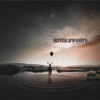Hope Is Here - Lacrimas Profundere album