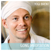Gong Meditation for Relaxation and Healing - EP