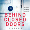 B A Paris - Behind Closed Doors (Unabridged)  artwork