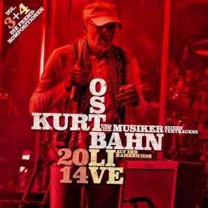 Kurt Ostbahn Und Die Musiker Seines Vertrauens - 2014 Live auf der Kaiserwiese, Vol. 3 & 4 - Die Fremdkompositionen