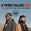 A Tribe Called Red R.E.D. (feat. Yasiin Bey, Narcy & Black Bear) - Single