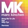 Bring Me to Life (feat. Milly Pye) [Remixes] - EP ジャケット写真