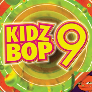 Kidz Bop 9 Mp3 Download