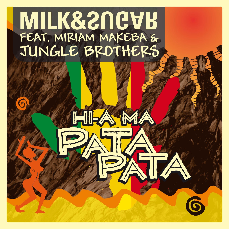 Hi-A Ma (Pata Pata) [Club Edition] [feat. Miriam Makeba] [Remixes]