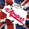 Live 76, Sex Pistols