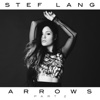 Arrows, Pt. 2 - EP - Stef Lang