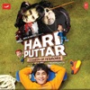 Hari Puttar Original Motion Picture Soundtrack