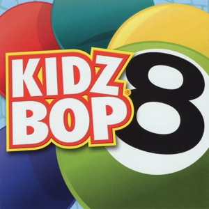Kidz Bop 8 Mp3 Download