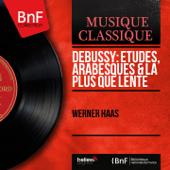 Debussy: Études, Arabesques & La plus que lente (Mono Version)