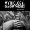 Valerie Estelle Frankel - Mythology in Game of Thrones (Unabridged)  artwork