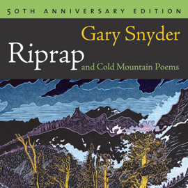 RipRap and Cold Mountain Poems (Unabridged) audiobook