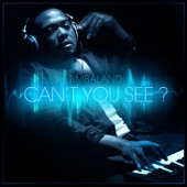 Can't You See?