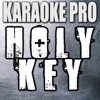Holy Key (Originally Performed by DJ Khaled (Instrumental Version) - Single - Karaoke Pro