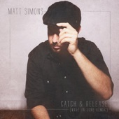 Catch & Release (Made In June Remix) - Single