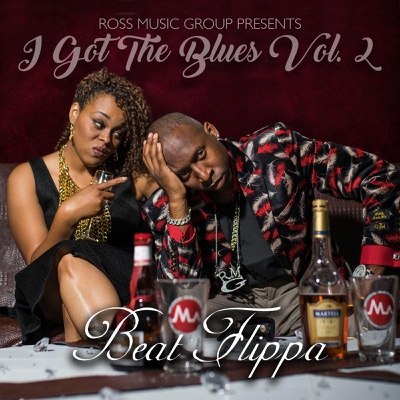 Beat Flippa: I Got the Blues, Vol. 2 - Various Artists album