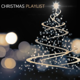 Christmas Music Playlist.Christmas Playlist By Various Artists