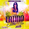 Latino Electro Mix 2016