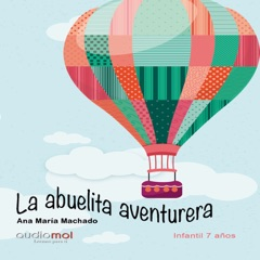 La abuelita aventurera [The Adventurous Grandmother] (Unabridged)