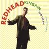 Redhead Kingpin & The F.B.I. - We Don't Have a Plan B