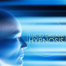 ‎Lucid Dream Hypnosis - Deep Meditation Music & Lucid Dreaming Music for  Astral Travel and Out of Body Experience by Lucid Dream Doctor