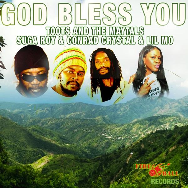 Toots & The Maytals - God Bless You (feat. Suga Roy, Lil' Mo & Conrad Crystal)
