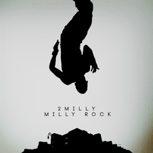 Milly Rock - Single Mp3 Download
