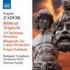 Zádor: Biblical Triptych - Budapest Symphony Orchestra MAV & Mariusz Smolij