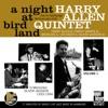 A Night at Birdland, Vol. 1 (feat. Randy Sandke, Brian Dee, Len Skeat & Oliver Jackson) [Live], Harry Allen