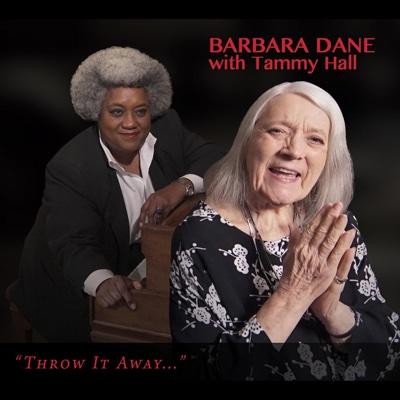 Throw It Away... (feat. Tammy Hall) - Barbara Dane album