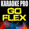 Karaoke Pro - Go Flex (Originally Performed by Post Malone)
