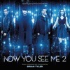 Now You See Me 2 (Original Motion Picture Soundtrack), Brian Tyler