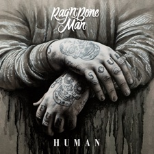 Human by Rag 'N' Bone Man