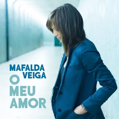 O Meu Amor - Single - Mafalda Veiga