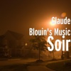 Soir - Single - Claude Blouin's Music