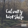 Calvary Worship - Single - Calvary Worship