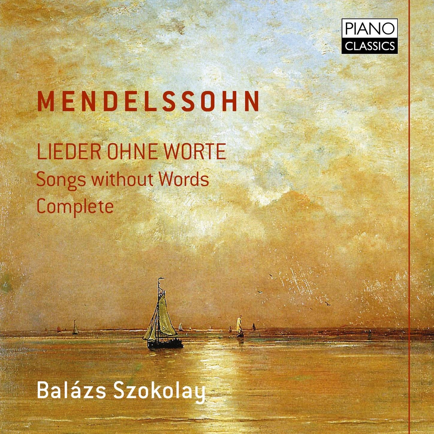 MP3 Songs Online:♫ Lieder ohne Worte, Op. 62: II. Allegro con fuoco in B-Flat Major - Balázs Szokolay album Mendelssohn: Lieder ohne Worte (Complete). Classical,Music listen to music online free without downloading.