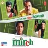 Mirch Original Motion Picture Soundtrack EP