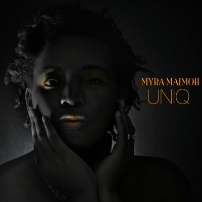 Uniq - EP - Myra Maimoh album