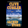Clive Cussler & Craig Dirgo - Sacred Stone: The Oregon Files, Book 2 (Unabridged) artwork