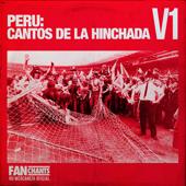 Peru: Cantos de la Hinchada, Vol. 1 - EP