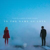 In the Name of Love - Single - Martin Garrix & Bebe Rexha