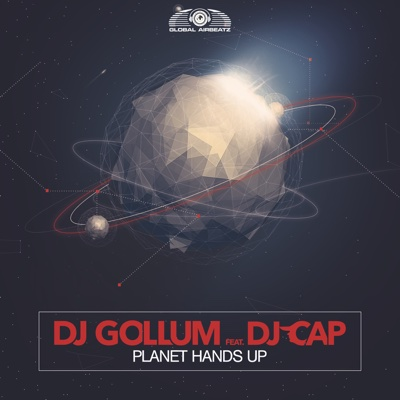 Planet Hands Up (feat. DJ Cap) - Single - DJ Gollum album