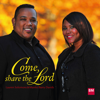 Come, share the Lord - Lauren Solomons & Manilo Barry Davids