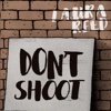 Don't Shoot - Single - Laura Reed