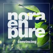 Convincing - Nora En Pure