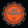 Live 1977 & 1979, Bad Company